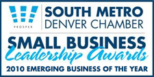 South Metro Denver Chamber, Small Business Leadership Awards, 2010 Emerging Business of the Year
